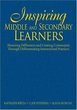 Inspiring Middle and Secondary Learners : Honoring Differences and Creating...