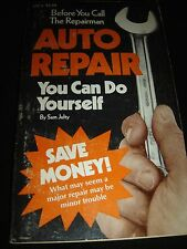 AUTO REPAIR You Can Do Yourself By Sam Julty  Self-Help Guide Paperback 1973