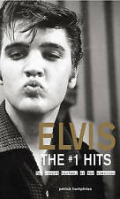 Elvis The Number Ones: The Stories Behind the Classics Patrick Humphries New PB