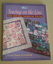 SEWING ON THE LINE - FAST AND EASY FOUNDATION PIECING - 13 POPULAR PROJECTS!