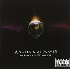 Angels & Airwaves We don't need to whisper (2006) [CD]