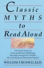 Classic Myths to Read Aloud: The Great Stories of Greek and Roman Mythology, Spe