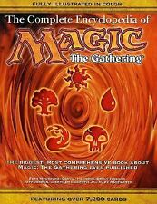 The Complete Encyclopedia of Magic: The Gathering: The Biggest, Most Comprehensi
