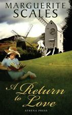A Return to Love by Marguerite Scales (2010, Paperback)