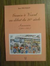 Jean MICOULOT  Gamin à Vesoul au début du 20ème siècle souvenirs 1901-1921 ttbe