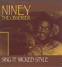 NINEY THE OBSERVER - SING IT WICKED STYLE NEW VINYL LP £10.99