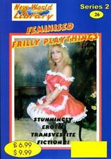NWL #26 - Feminised Frilly Plaything - Transvestite/Crossdressing Fiction