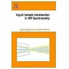 Liquid Sample Introduction in ICP Spectrometry : A Practical Guide by...