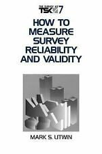 How To Measure Survey Reliability and Validity (Survey Kit, Vol 7)