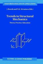 Trends in Structural Mechanics: Theory, Practice, Education (Solid Mechanics an