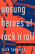 Unsung Heroes of Rock 'n' Roll: The Birth of Rock in the Wild Years Before...