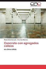 Concreto con Agregados Calizos by Rómel Solís Carcaño and Éric Iván Moreno...