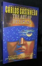 Carlos Castaneda Art of Dreaming 1994 First Edition Occult Metaphysical Dreams