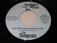 The Tempests: You Are Always On My Mind / I'm In Love Again 45
