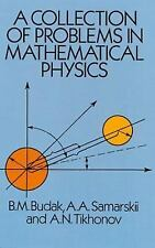 A Collection of Problems in Mathematical Physics (Dover Books on Physi-ExLibrary