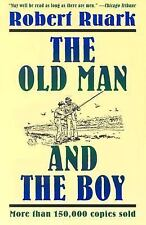 The Old Man and the Boy by Robert Ruark (1993, Paperback, Revised)