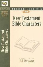 SERMON OUTLINES ON NEW TESTAMENT BIBLE CHARACTERS -  (PAPERBACK) NEW