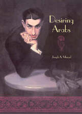 Desiring Arabs by Joseph A. Massad (Large Paperback, 2008)