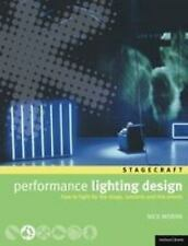 Performance Lighting Design: How to Light for the Stage, Concerts, Exh-ExLibrary