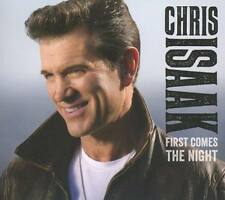CHRIS ISAAK First Comes The Night CD 2016 * NEW