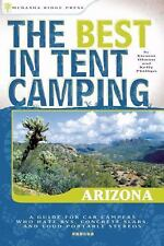 The Best in Tent Camping: Arizona, Kirstin Olmon, Kelly Phillips, Acceptable Boo