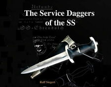The Service Daggers of the SS (Ralf Siegert)