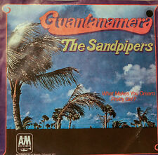 """THE SANDPIPERS - GUANTANAMERA - WHAT MAKES YOU DREAM PRETTY GIRL7""""SINGLES (h329)"""