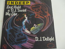 45 Tours INDEEP Last night a D.J saved my life , D.J delight 101731