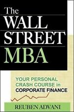 The Wall Street MBA : Your Personal Crash Course in Corporate Finance by...