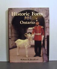 Historic Forts of Ontario, Early Colonization to Today's Museums
