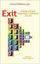 Exit: Endings and New Beginnings in Literature and Life. (CrossCultures)