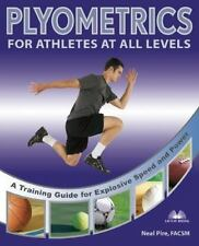 Plyometrics for Athletes at All Levels: A Training Guide for Explosive-ExLibrary