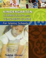 Kindergarten Curriculum and Teacher's Guide for Islamic Schools by Nakhat...