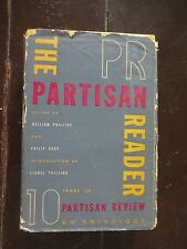"""""""The Partisan Reader"""" 1934-1944: An Anthology by The Dial Press 1946"""