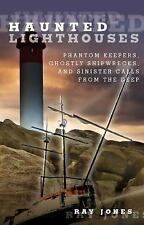 Haunted Lighthouses: Phantom Keepers, Ghostly Shipwrecks, and Sinister Calls Fro