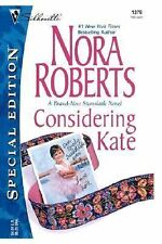 Considering Kate No. 6 by Nora Roberts