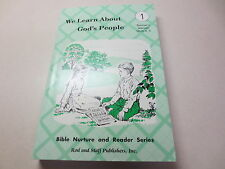 We Learn About God's People Teacher's Manual Units 4, 5 Bible Nurture and Reader
