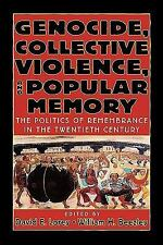 World Beat: Genocide, Collective Violence and Popular Memory : The Politics...