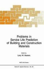 Problems in Service Life Prediction of Building and Construction Materials 95...