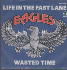 "7"" Eagles Life In The Fast Lane Chart Hit 70`s (Southern Rock) Asylum"