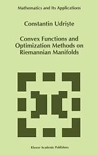 Mathematics and Its Applications Ser.: Convex Functions and Optimization...