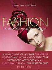 Fashion The 50 Most Influential Fashion Designers in the World by Webb, Iain R.
