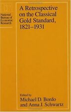 A Retrospective on the Classical Gold Standard, 1821-1931 (National Bu-ExLibrary