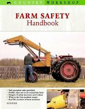 Country Workshop: The Farm Safety Handbook by Rick Kubik (2006, Paperback,...