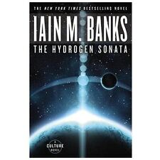 Culture: The Hydrogen Sonata by Iain M. Banks (2013, Paperback)