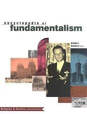 Encyclopedia of Fundamentalism (Religion and Society)