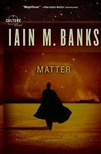 Culture: Matter by Iain M. Banks (2009, Paperback)