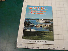 HIGH GRADE Unused booklet: WHERE TO...in the Lakes Regions of New Hampshire 1970