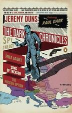 The Dark Chronicles: A Spy Trilogy: Free Agent; Song of Treason; The-ExLibrary