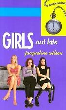 Girls Out Late Wilson, Jacqueline Mass Market Paperback